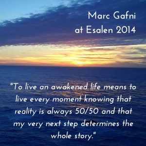 Marc Gafni Quote from Esalen 2014